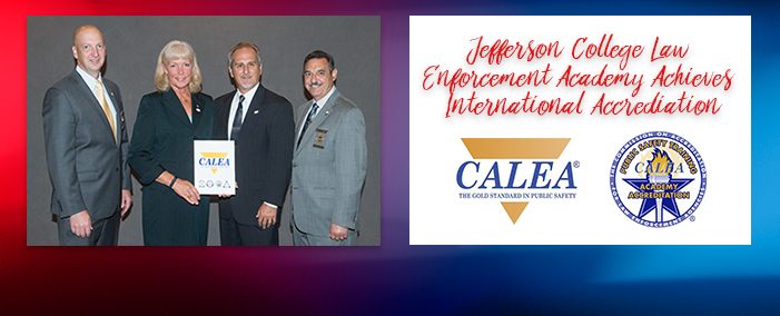 Jefferson College Law Enforcement Academy receives CALEA accreditation.