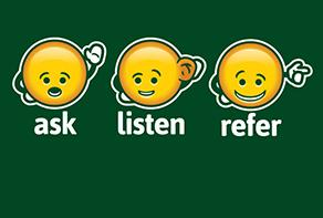 Ask, Listen, Refer